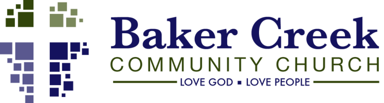 Baker Creek Community Church Love God - Love People